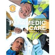 Paramedic Care Principles & Practice, Volume 1: Introduction to Paramedicine