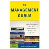 The Management Gurus Lessons from the Best Management Books of All Time