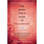 The Smart Girl's Guide to Polyamory 9781510712089R
