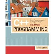 C++ Programming From Problem Analysis to Program Design