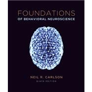 Foundations of Behavioral Neuroscience Plus NEW MyPsychLab with eText -- Access Card Package