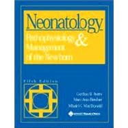 Neonatology : Pathophysiology and Management of the Newborn