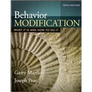 Behavior Modification: What It Is and How To Do It, Tenth Edition