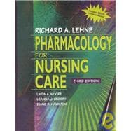 Pharmacology For Nursing Care PKG (Text & ST/G)