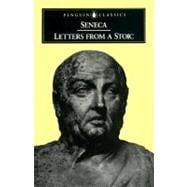Letters from a Stoic : Epistulae Morales Ad Lucilium