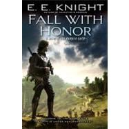 Fall with Honor A Novel of the Vampire Earth