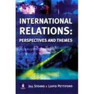 Introduction to International Relations: Perspectives and Themes