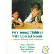 Very Young Children with Special Needs : A Formative Approach for the 21st Century