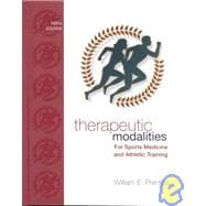 Therapeutic Modalities : For Sports Medicine and Athletic Training