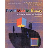 From Idea to Essay 2009 : A Rhetoric, Reader, and Handbook