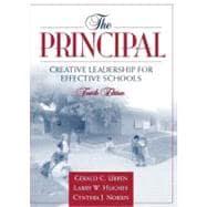 The Principal: Creative Leadership for Effective Schools