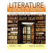 Literature A World of Writing with NEW MyLiteratureLab -- Access Card Package