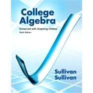College Algebra Enhanced with Graphing Utilities Plus NEW MyMathLab -- Access Card Package