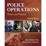 Police Operations: Theory and Practice, 5th Edition