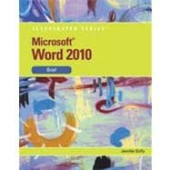 Microsoft Office Word 2010: Illustrated Brief, 1st Edition