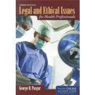 Legal and Ethical Issues for Health Professionals (Book with Access Code)
