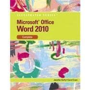 Microsoft� Office Word� 2010: Illustrated Complete, 1st Edition
