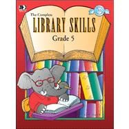 The Complete Library Skills, Grade 5