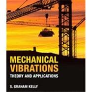 Mechanical Vibrations Theory and Applications 9781439062128R