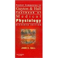 Guyton and Hall Pocket Companion to Textbook of Medical Physiology