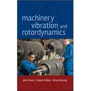 Machinery Vibration and Rotordynamics 9780471462132R