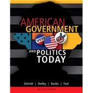 American Government and Politics Today, 2013-2014 Edition, 16th