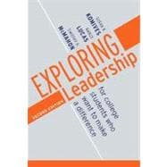 Exploring Leadership : For College Students Who Want to Make a Difference