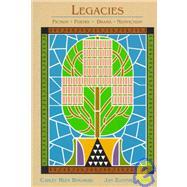 Legacies: Fiction Poetry Drama Nonfiction