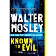 Known to Evil A Leonid McGill Mystery