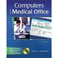 Computers in the Medical Office with Student Data CD-ROM