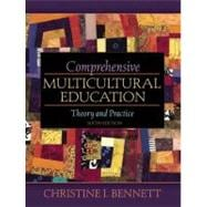 Comprehensive Multicultural Education: Theory and Practice (with MyEducationLab)