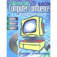 Computer Confluence: Exploring Tomorrow's Technology