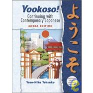 Yookoso! Continuing with Contemporary Japanese Media Edition
