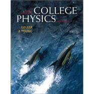 College Physics, Volume 1 (Chs. 1-16) with MasteringPhysics