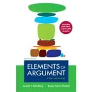 Elements of Argument with 2009 MLA and 2010 APA Updates : A Text and Reader