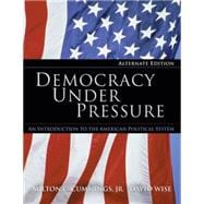 Democracy Under Pressure: An Introduction to the American Political System