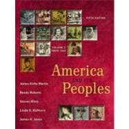 America and Its Peoples: A Mosaic in the Making, Volume II (Chapters 16 - 32)