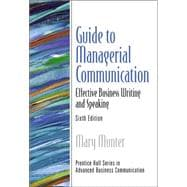 Managerial Communication : Effective Business Writing and Speaking
