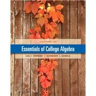 Essentials of College Algebra Plus NEW MyMathLab with Pearson eText --  Access Card Package