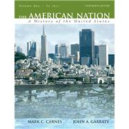 American Nation : A History of the United States, Volume 1 (to 1877) Value Package (includes Voices of the American Nation, Revised Edition, Volume 1)