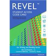 REVEL for Writing and Reading Across the Curriculum -- Access Card