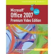 Microsoft Office 2007 Illustrated: Introductory Premium Video Edition