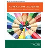 Curriculum Leadership Readings for Developing Quality Educational Programs