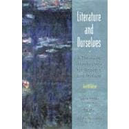 Literature and Ourselves : A Thematic Introduction for Readers and Writers