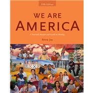 We Are America A Thematic Reader and Guide To Writing