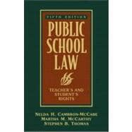 Public School Law : Teacher's and Student's Rights