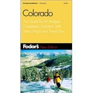 Colorado : The Guide for All Budgets with Many Maps and Travel Tips