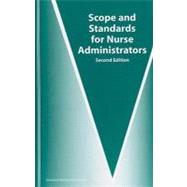Scope and Standards for Nurse Administrators