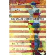 Race, Class, and Gender in the United States : An Integrated Study