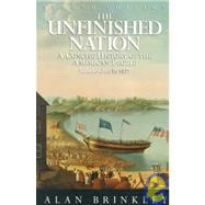 Unfinished Nation: A Concise History of the American People from 1877, Vol. 1